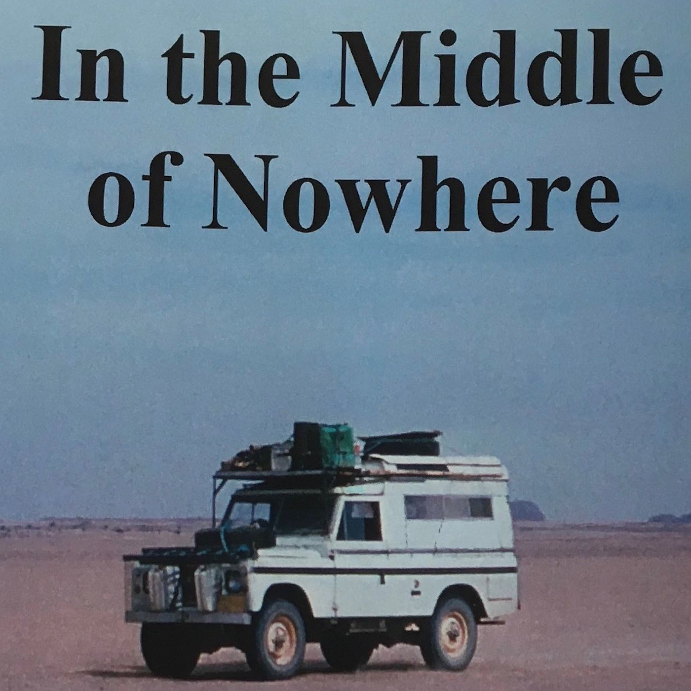 In the Middle of Nowhere - Peter Fleming-08-09-2019