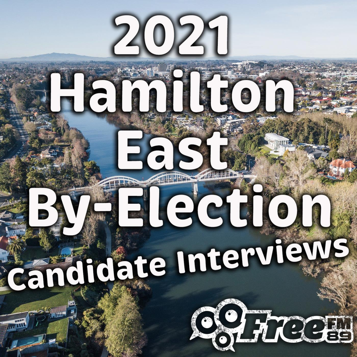 2021 Hamilton East By-Election Candidate Interviews