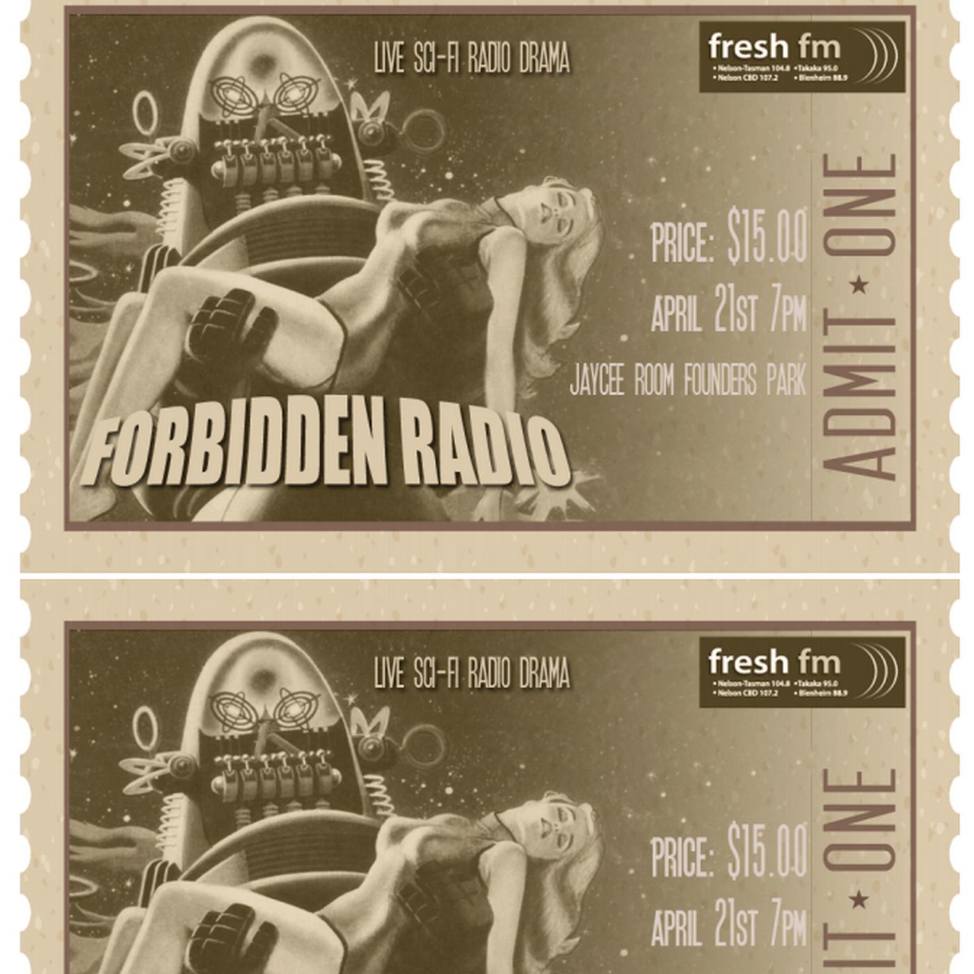 https://cdn.accessradio.org/StationFolder/freshfm/Images/Forbidden-Radio-Ticket.png