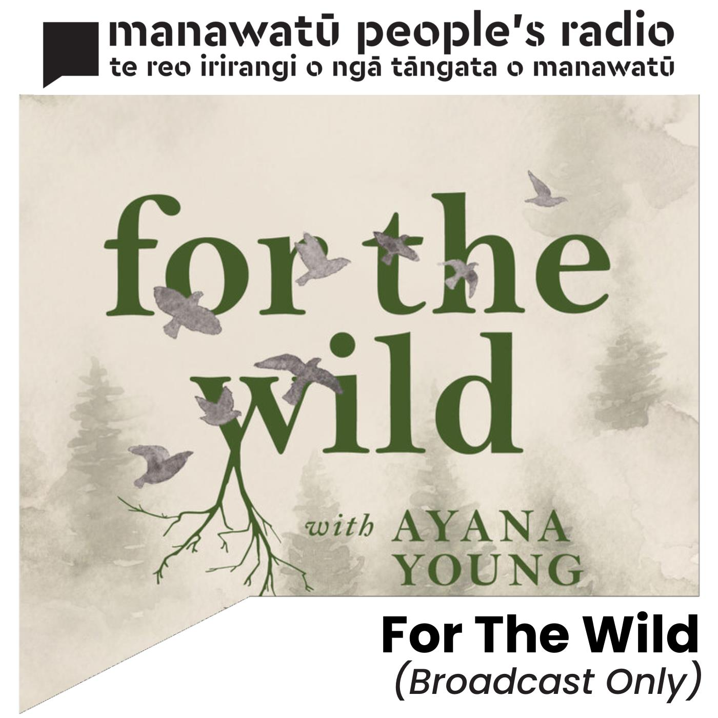 For The Wild (Broadcast Only)