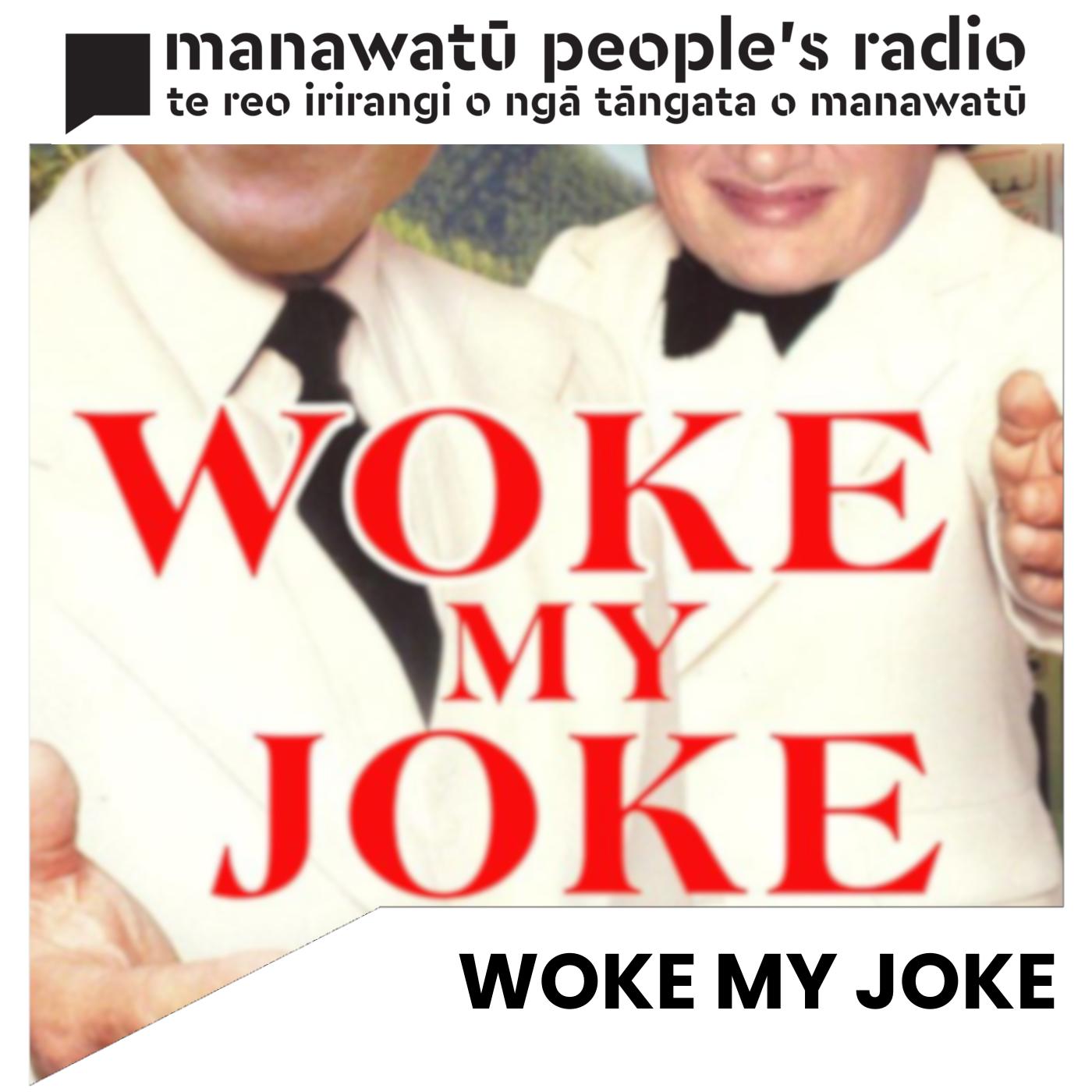 https://cdn.accessradio.org/StationFolder/manawatu/Images/MPRWokeMyJoke.png
