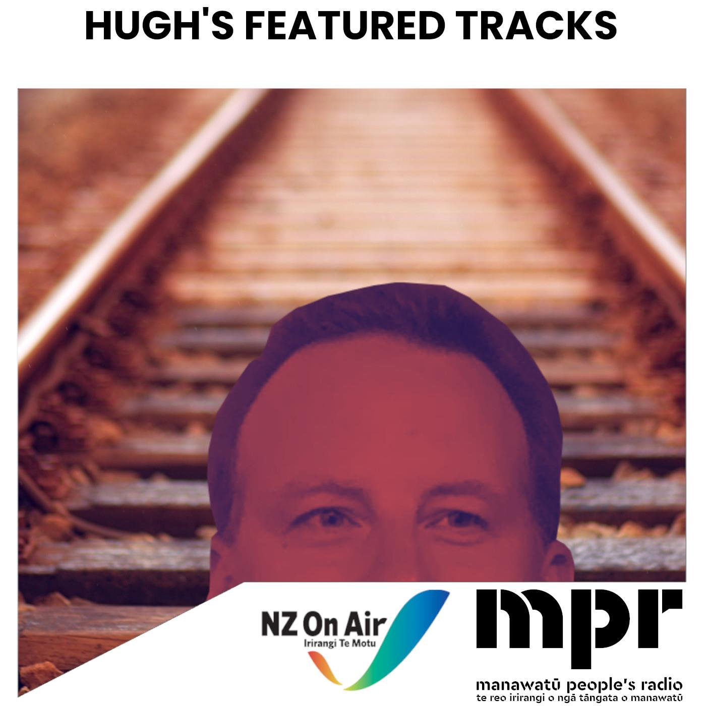 Hugh's Featured Tracks 16-04-2021