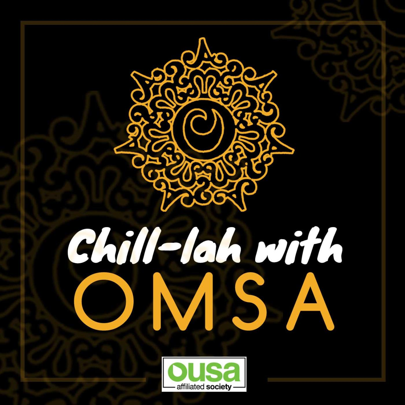 Chill-lah with OMSA