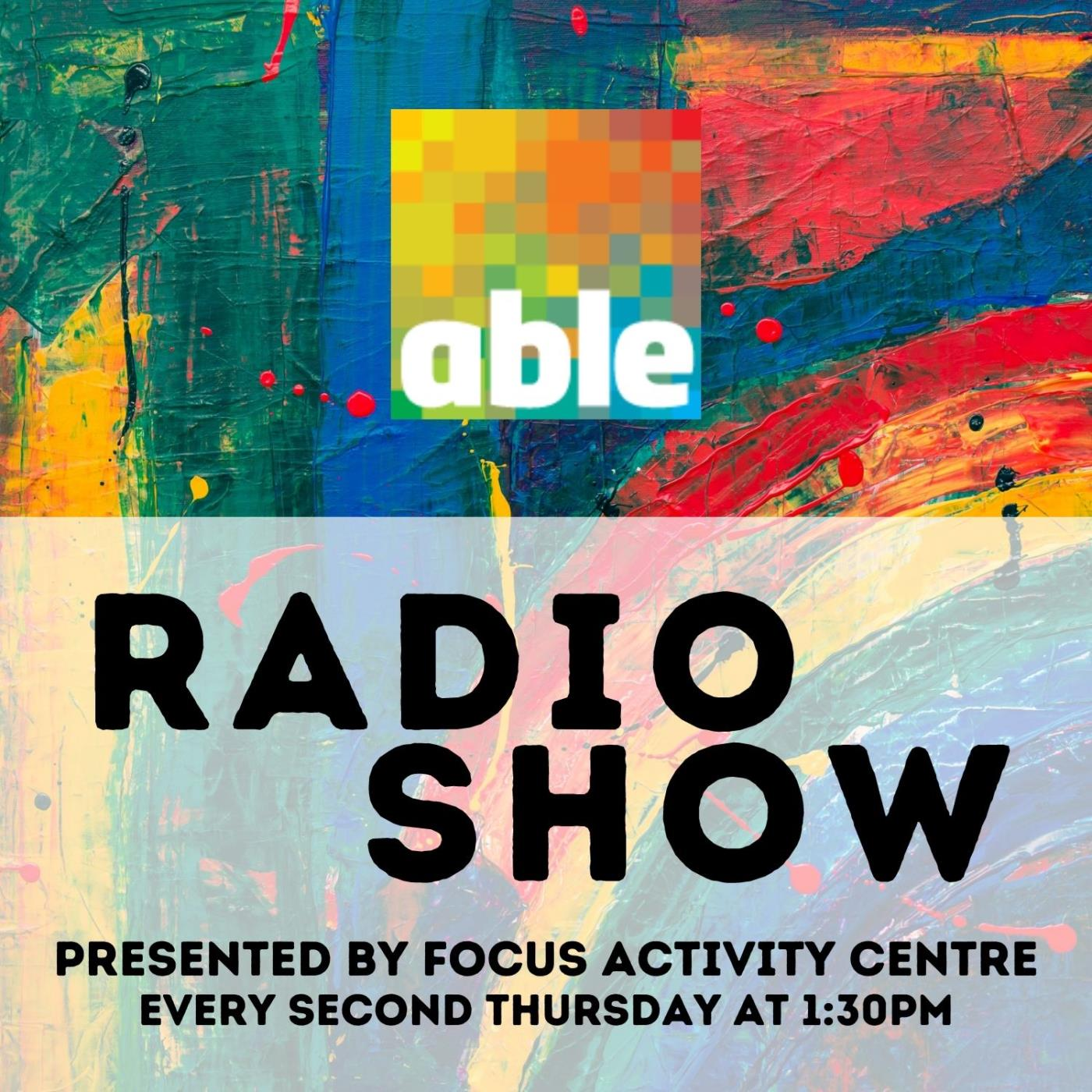 Able Radio Show