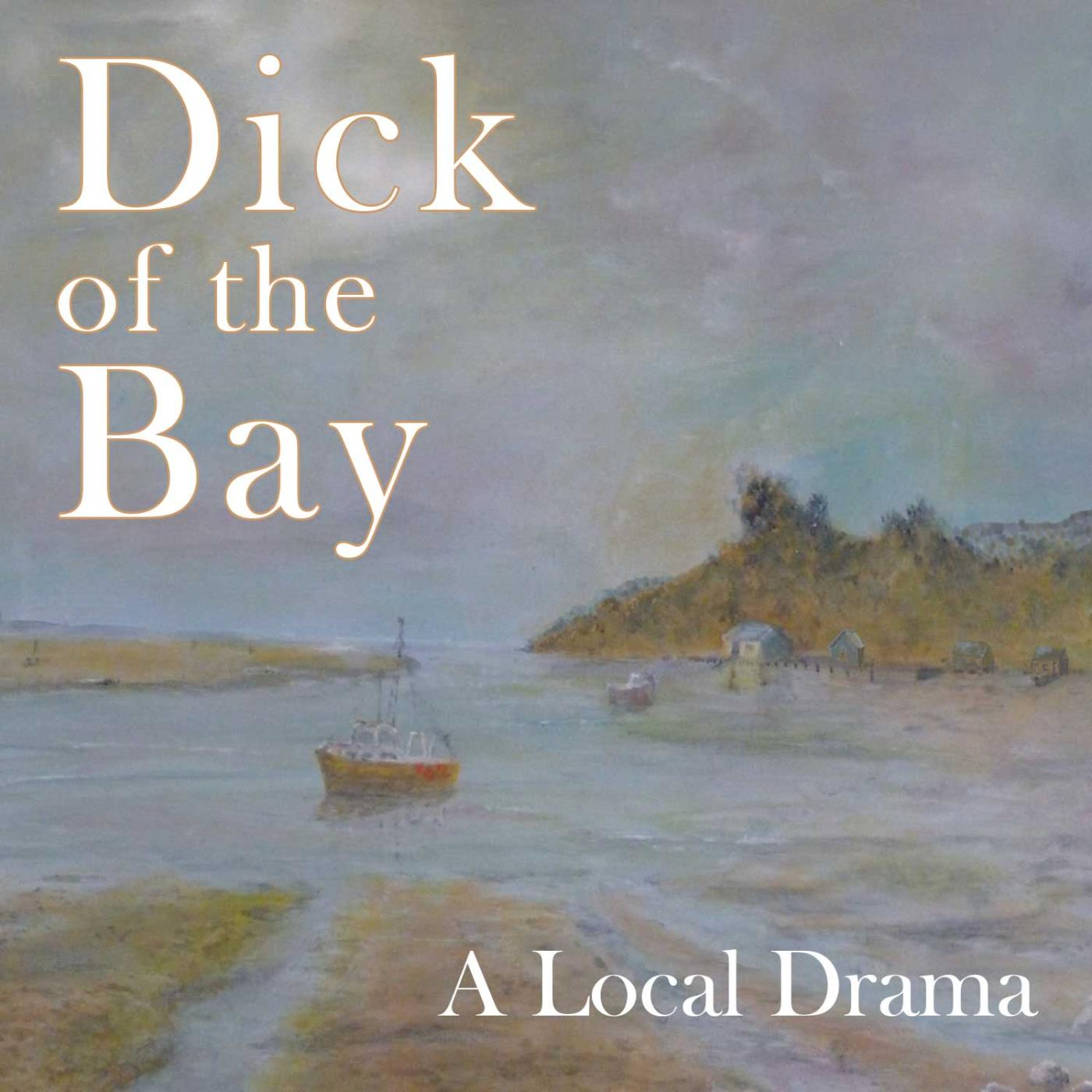 Dick of the Bay - 25-10-2020 - Show 06