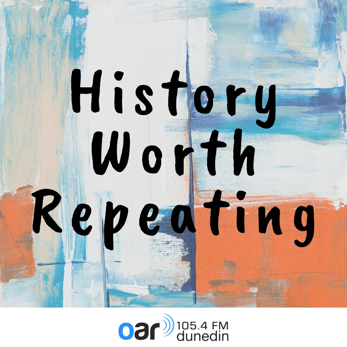 History Worth Repeating