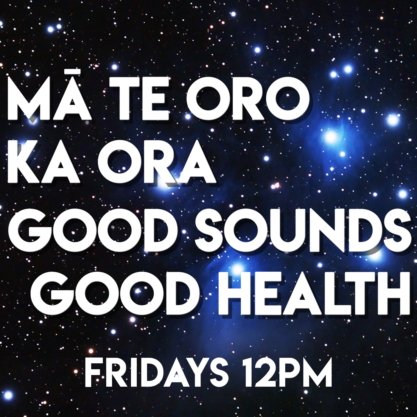 Ma Te Oro Ka Ora - Good Sounds, Good Health - 26-01-2021