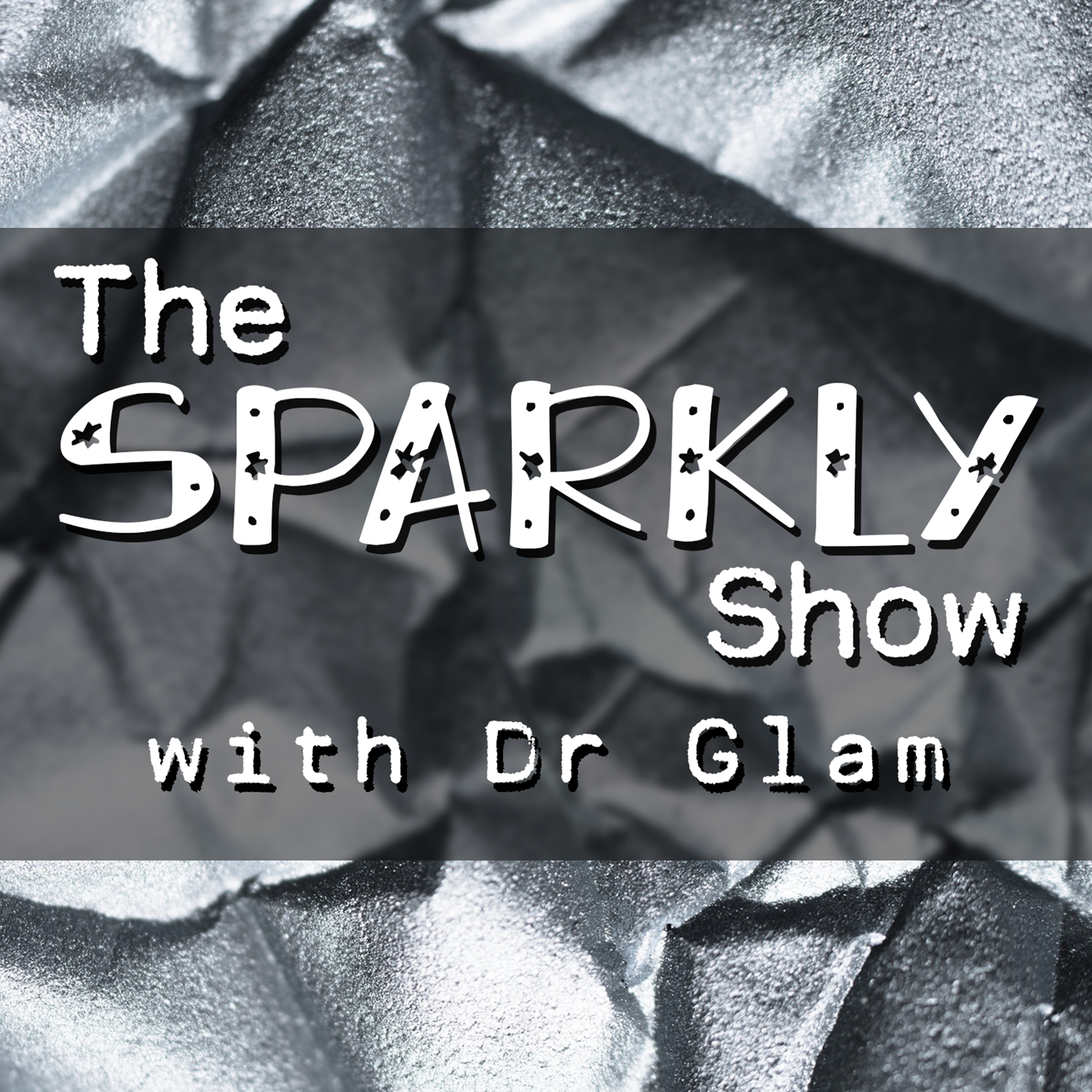 The Sparkly Show with Dr Glam