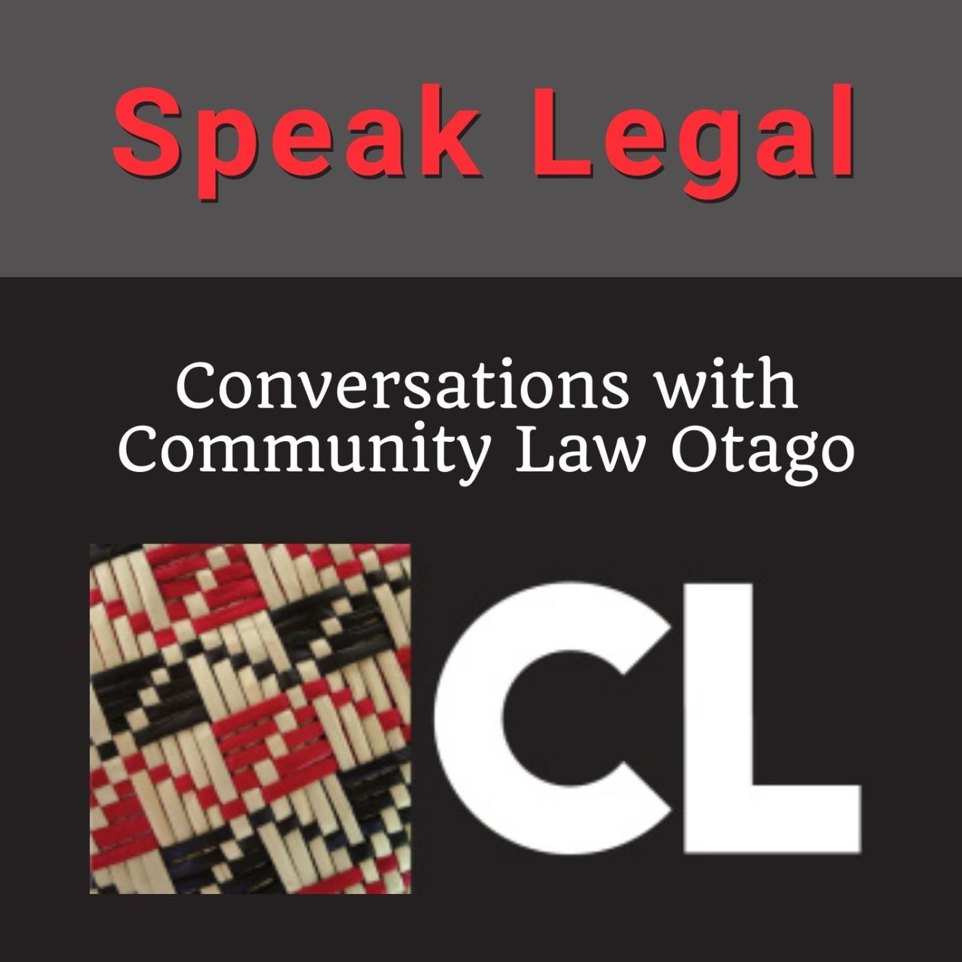 Speak Legal - Conversations with Community Law Otago - 06-05-2021 - Organ Donation - Georgia Woodley