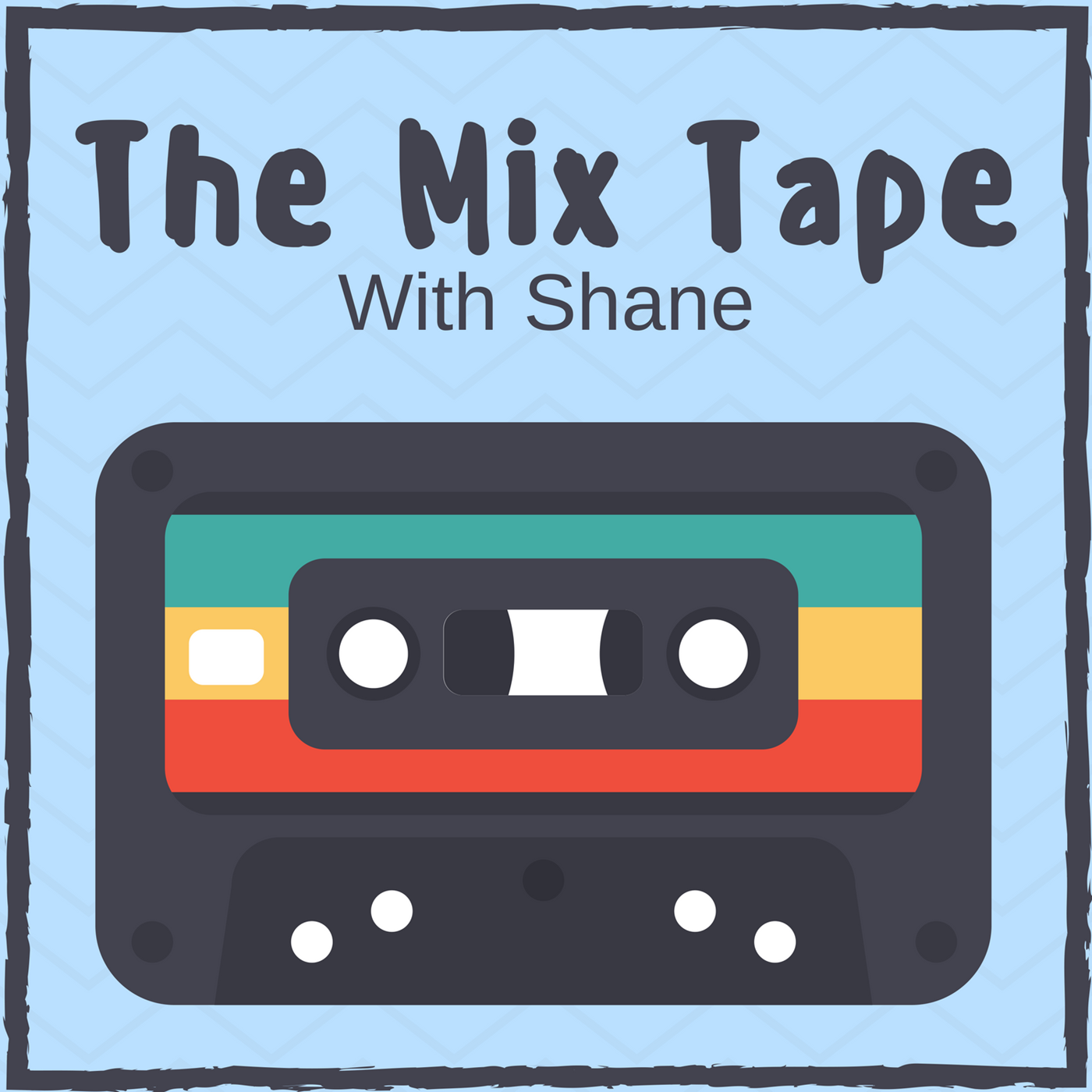 The Mix Tape with Shane - 21-08-2019
