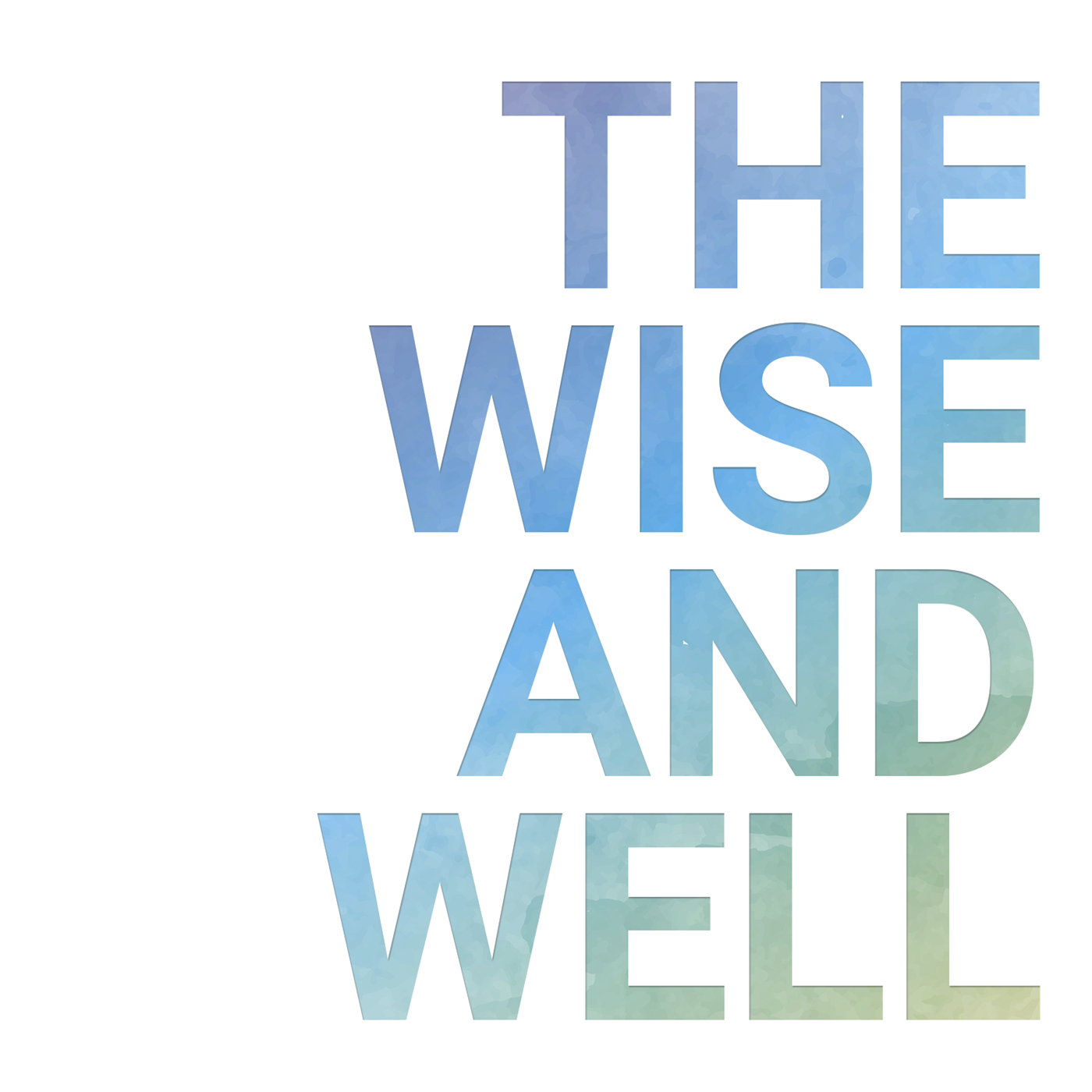 The Wise and Well - 19-05-2019 - Nature and Wild Places for Wellbeing