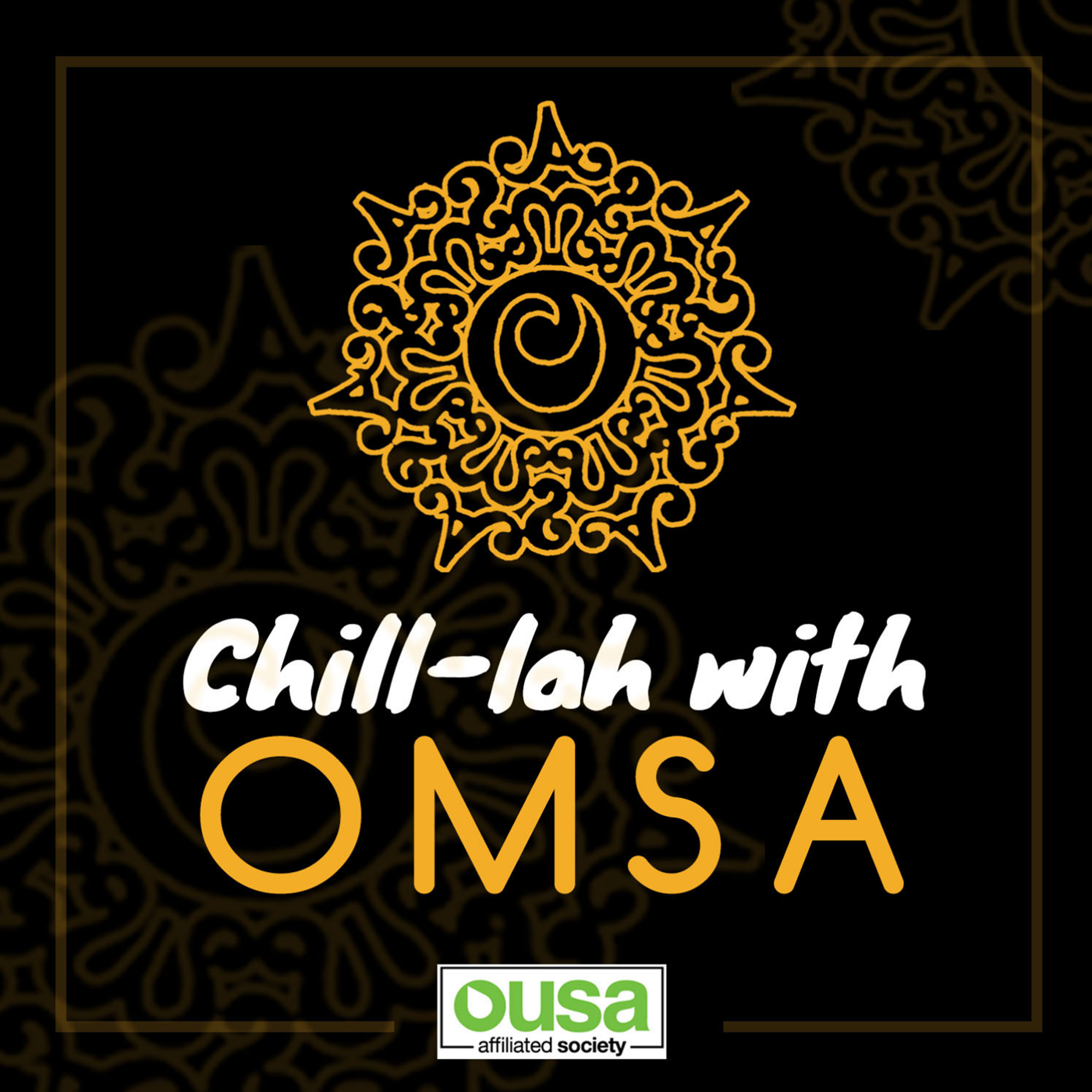 Chill-lah with OMSA - 06-04-2020