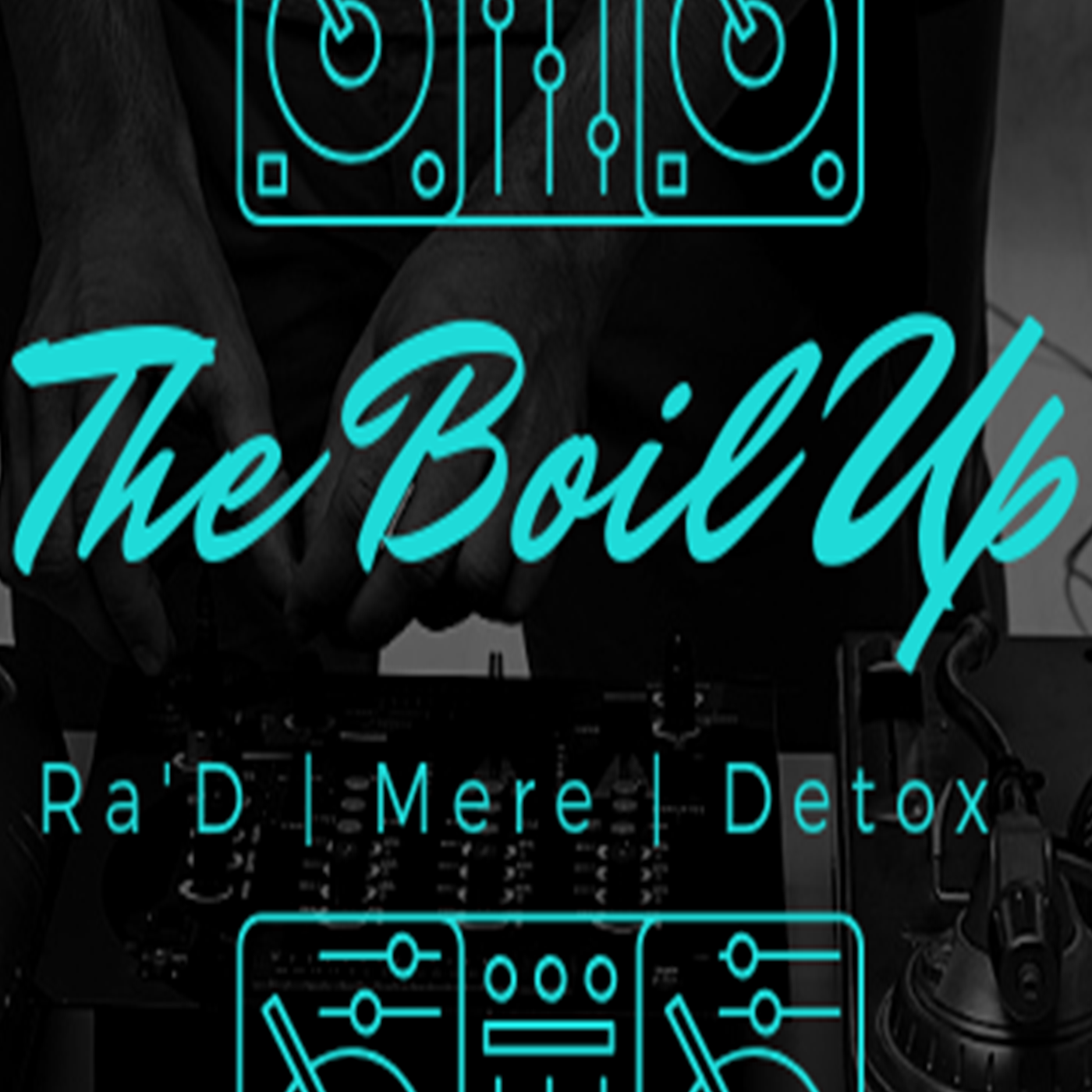 The Boil Up Radio Show - Ra, Mere, and DJ Detox-23-07-2019