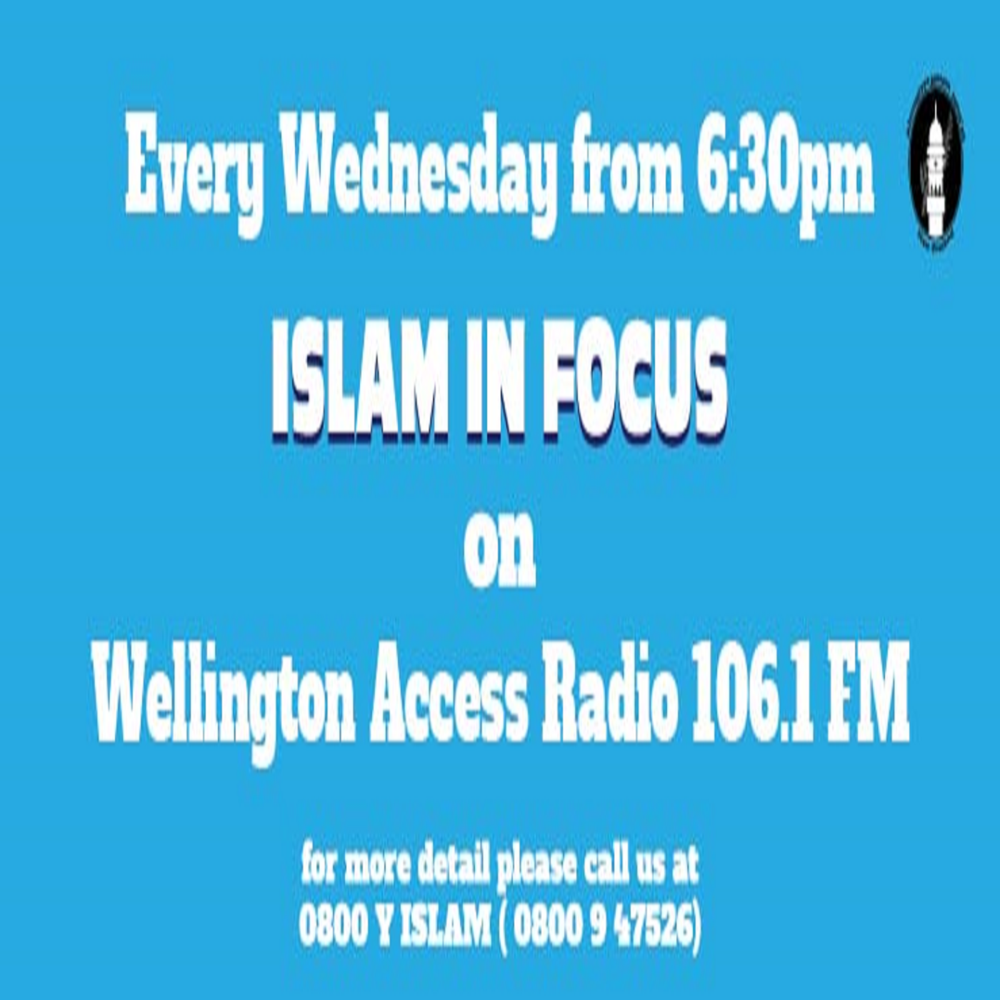 https://cdn.accessradio.org/StationFolder/war/Images/Islam in Focus Wellington.png